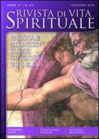 Rivista di vita spirituale (2011) vol. 4-5