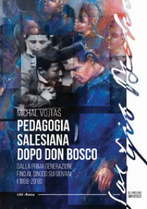 Copertina di 'Pedagogia salesiana dopo don Bosco'