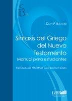 Sintaxis del Griego del Nuevo Testamento - Dean P. Bechard