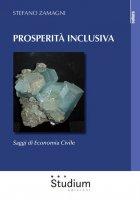 Prosperità inclusiva - Stefano Zamagni