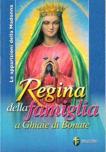 Copertina di 'Le apparizioni della Madonna Regina della famiglia a Ghiaie di Bonate'