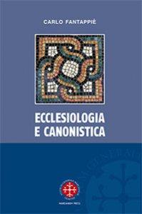 Copertina di 'Ecclesiologia e canonistica'