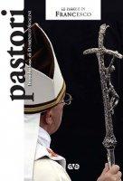 Pastori - Francesco (Jorge Mario Bergoglio)