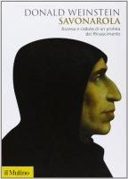 Savonarola - Donald Weinstein