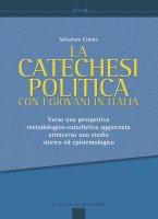 La catechesi politica con i giovani in Italia - Salvatore Cumia