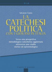 Copertina di 'La catechesi politica con i giovani in Italia'