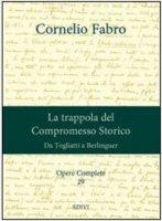 Opere complete vol.29 - Cornelio Fabro