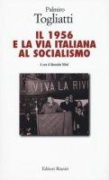 Il 1956 e la via italiana al socialismo - Togliatti Palmiro