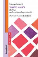 Tessere la cura - Roberto Pozzetti