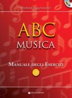 ABC musica. Manuale di teoria musicale. Con esercizi - Ziegenrücker Wieland