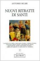 Nuovi ritratti di santi - Sicari Antonio