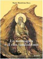 La montagna e il suo simbolismo - Davy Marie-Madeleine