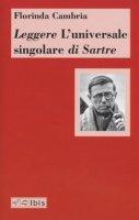 Leggere «L'universale singolare» di Sartre - Cambria Florinda