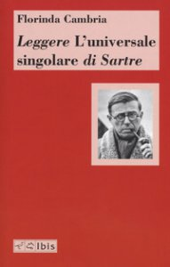 Copertina di 'Leggere «L'universale singolare» di Sartre'