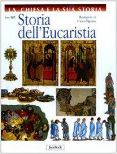 Copertina di 'Storia dell'Eucaristia'
