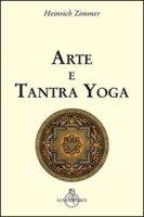 Arte e tantra yoga - Zimmer Heinrich