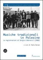 Musiche tradizionali in Polesine. Le registrazioni di Sergio Liberovici (1968). Con CD Audio