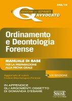 I quaderni dell�Aspirante Avvocato - Ordinamento e Deontologia Forense - Redazioni Edizioni Simone