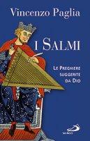 I Salmi - Vincenzo Paglia