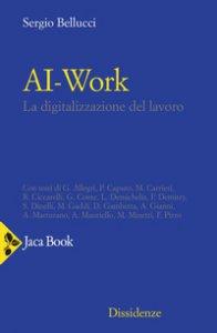Copertina di 'Ai-work. La digitalizzazione del lavoro'