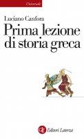 Prima lezione di storia greca - Luciano Canfora