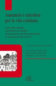 Copertina di 'Annuncio e catechesi per la vita cristiana'