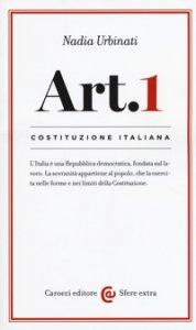 Copertina di 'Articolo 1. L'Italia è una Repubblica Democratica fondata sul lavoro'