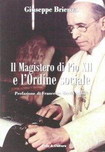 Copertina di 'Il magistero di Pio XII e l'Ordine sociale'