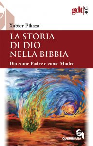 Copertina di 'La storia di Dio nella Bibbia'