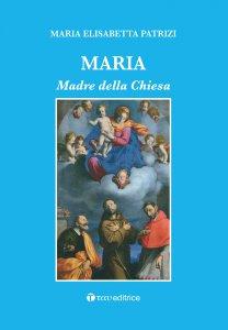 Copertina di 'Maria. Madre della Chiesa'
