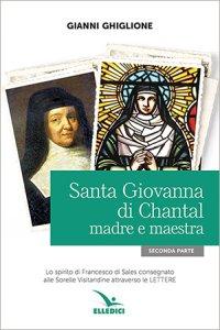 Copertina di 'Santa Giovanna di Chantal madre e maestra'