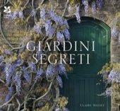 Giardini segreti - Masset Claire