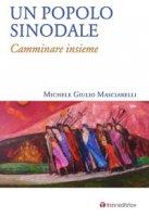 Un popolo sinodale - Michele G. Masciarelli