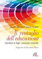 Il ventaglio dell'educazione - Laura Mattevi Della Torre