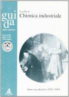 Guida dello studente per la Facoltà di chimica industriale. Anno accademico 2000-2001