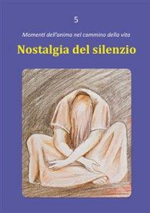 Copertina di 'Nostalgia del silenzio'