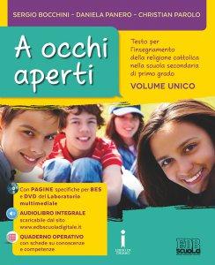 Copertina di 'A occhi aperti. Testo per l'insegnamento della religione cattolica nella scuola secondaria di primo grado. Volume unico + Quad'