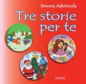 Tre storie per te - Simona Adivíncula