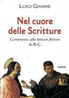 Nel cuore delle Scritture - Luigi Ginami