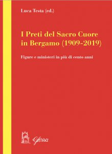 Copertina di 'I preti del Sacro Cuore in Bergamo (1909-2019)'