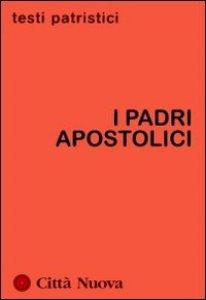 Copertina di 'I Padri apostolici'