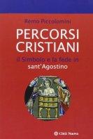 Percorsi cristiani - Piccolomini Remo
