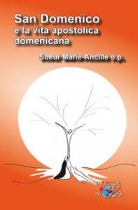 Copertina di 'San Domenico e la vita apostolica domenicana'