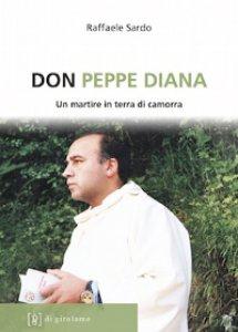 Copertina di 'Don Peppe Diana. Un martire in terra di camorra'