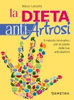 La dieta antiartrosi - Marco Lanzetta