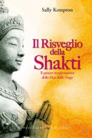 Il risveglio della Shakti - Sally Kempton