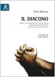 Copertina di 'Il diacono. Segno di rinnovamento della chiesa, presenza nella famiglia e nella vita della società'