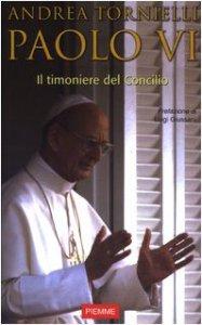 Copertina di 'Paolo VI. Il timoniere del Concilio'