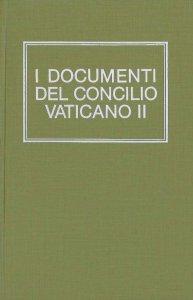 Copertina di 'I documenti del Concilio Vaticano II'
