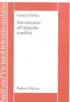 Introduzione all'epigrafia semitica - Garbini Giovanni